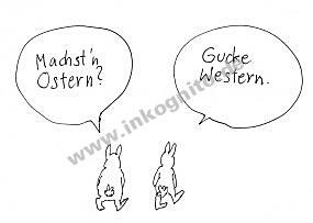 Machst'n Ostern?