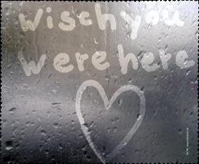 Wisch you were here